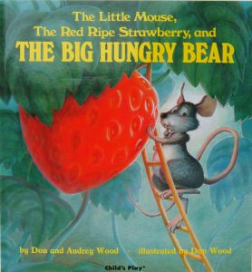 Animal Tales: The Little Mouse, the Red Ripe Strawberry, and the Big Hungry Bear @ Avon - Washington Township Library | Avon | Indiana | United States