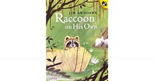 Animal Tales: Raccoon on His Own @ Coatesville Public Library